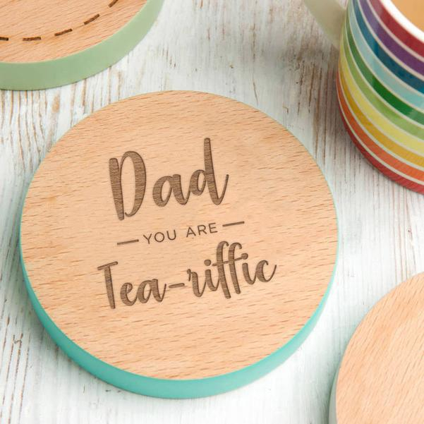 'Dad, You Are Tea-Riffic' Coaster For Fathers Day 13125