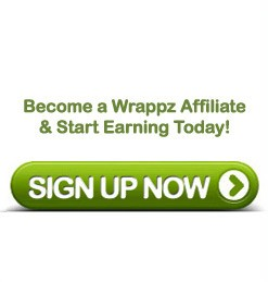 Become a Wrappz Affiliate & Start Earning Today! SING UP NOW