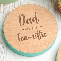 Dad, You Are Tea-Riffic Coaster For Fathers Day